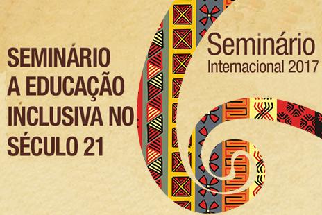 Seminário Internacional – Educação inclusiva no século 21