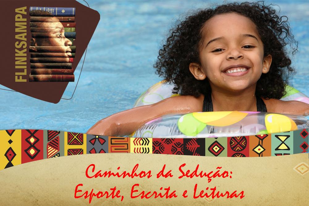 Com mediação de Renato Noguera, mesa reúne criança, esporte e literatura